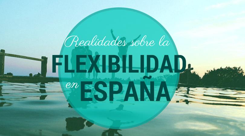 Flexibilidad laboral España