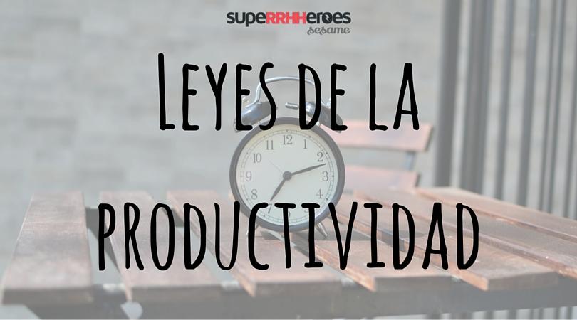 Leyes para aumentar la productividad en el trabajo. Ley de parkinson, ley de newton y principio de pareto.