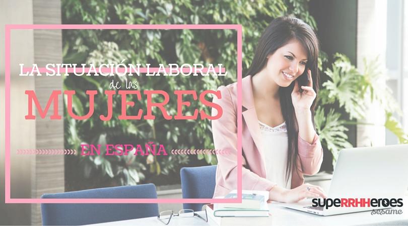 situacion-laboral-mujeres-españa