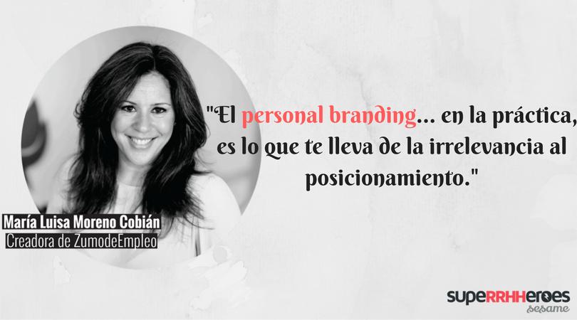 """María Luisa: """"El personal branding es el proceso por el que dejas una huella concreta con la que muestras quién eres, cuál es tu valor y a quién te diriges."""""""
