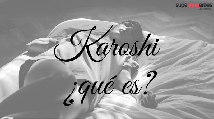 Karoshi o muerte por exceso de trabajo.  ¿Cómo se produce?