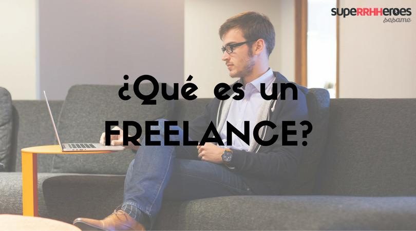 ¿Qué es un trabajador freelance?