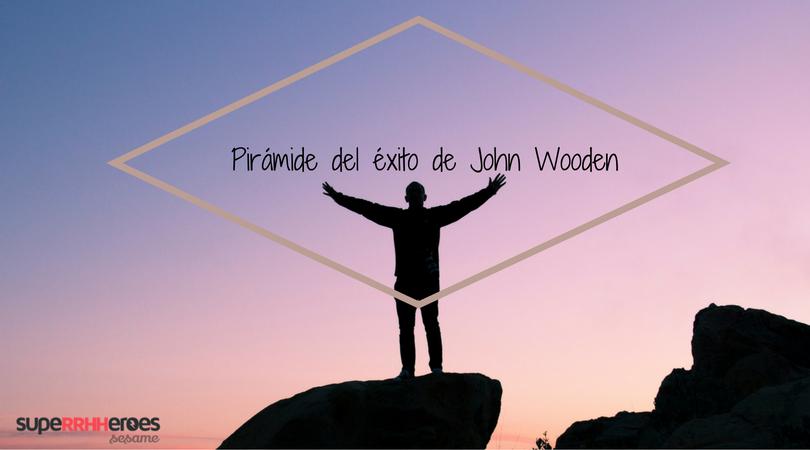 Pirámide del éxito de John Wooden