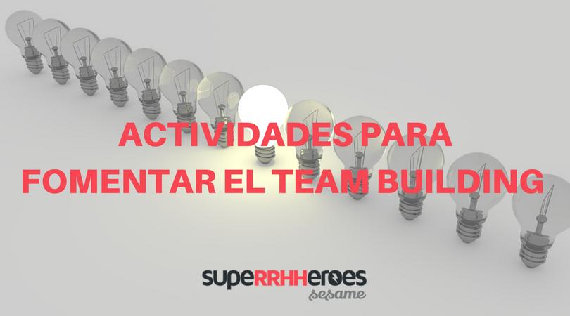 Actividades de Team Building para tu equipo