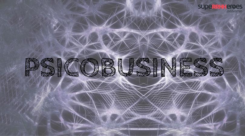 Aplicar el Psicobusiness a la organización