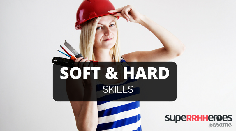 Soft y Hard Skills, ¿qué son?