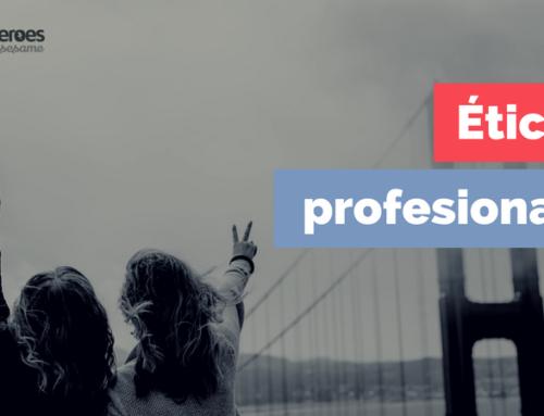 La ética del profesional: ¿Cuál es tu reto personal ético?