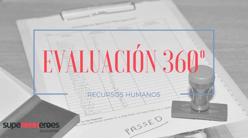 Evaluación 360º en Recursos Humanos