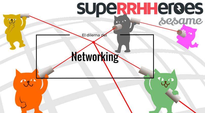 El dilema del networking