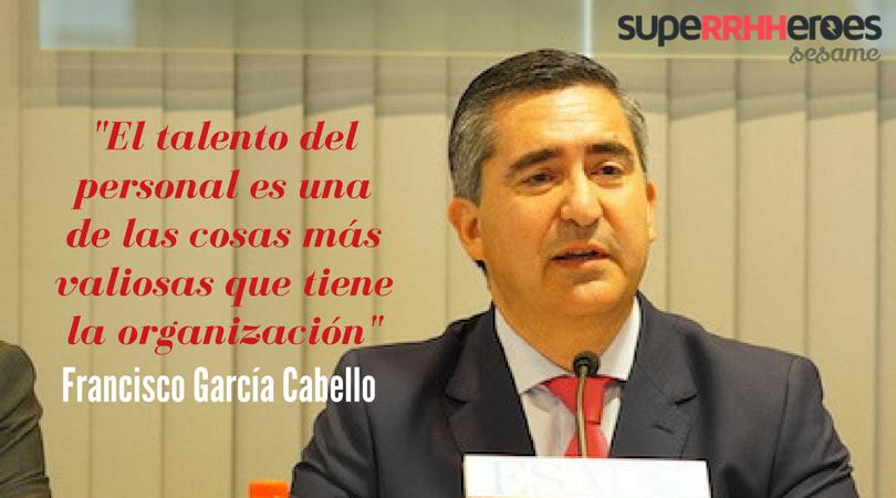 Francisco García Cabello: Director del Foro de Recursos Humanos