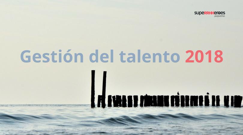 El futuro de la gestión del talento en 2018