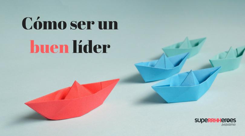 Cualidades para ser un buen líder