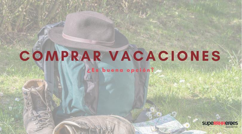 Comprar vacaciones, ¿es una opción?