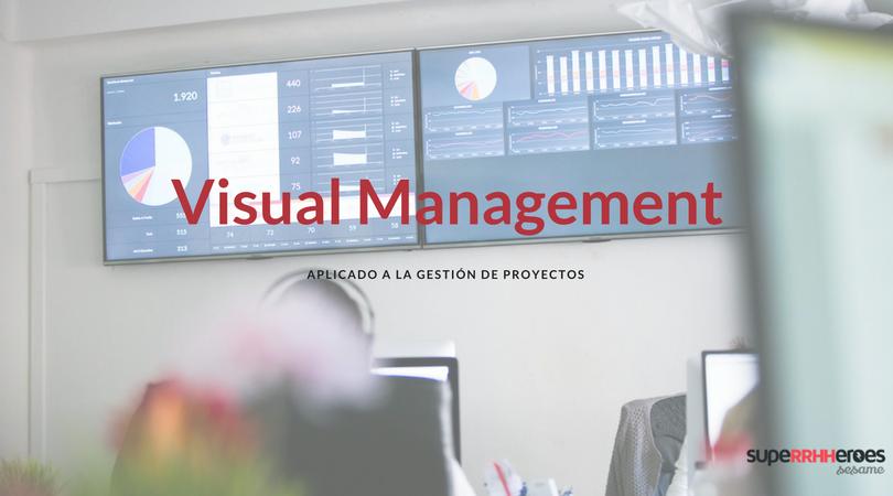 Visual Management y gestión de proyectos