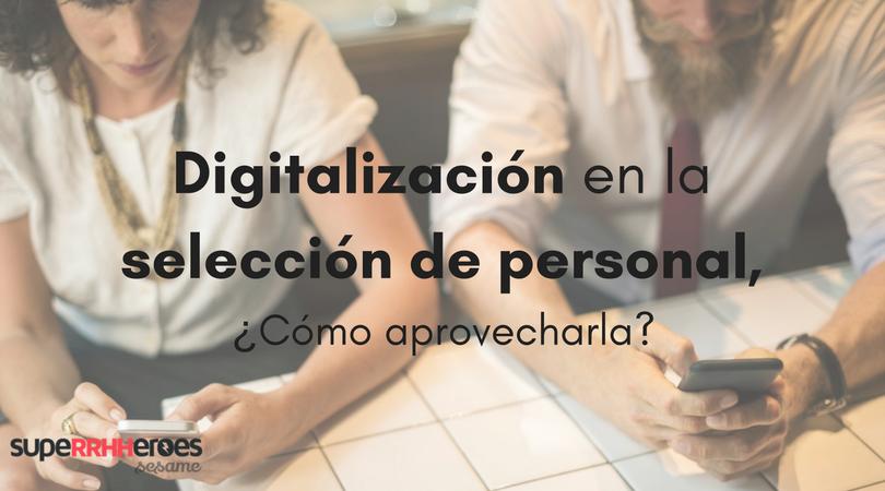 Digitalización en la selección de personal