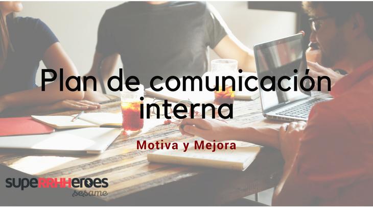 Consigue un plan de comunicación interna