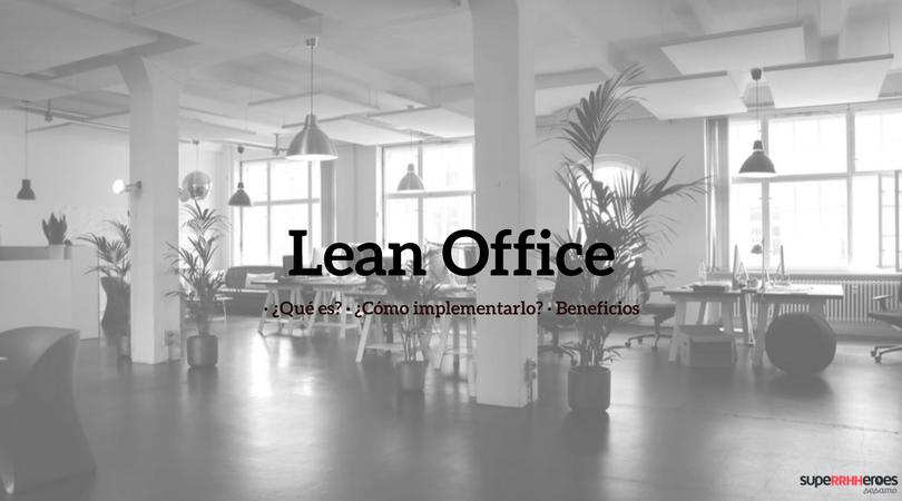 Convierte tu oficina en una Lean Office