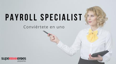 Conviértete en un Payroll Specialist