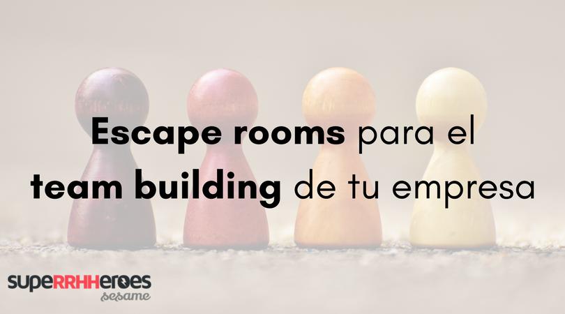 Escape rooms para el team building de tu empresa