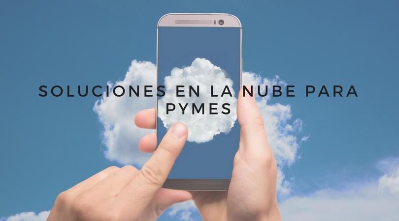 Soluciones en la nube para pymes
