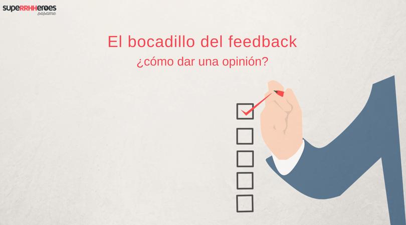 El bocadillo del feedback: ¿cómo dar una opinión?