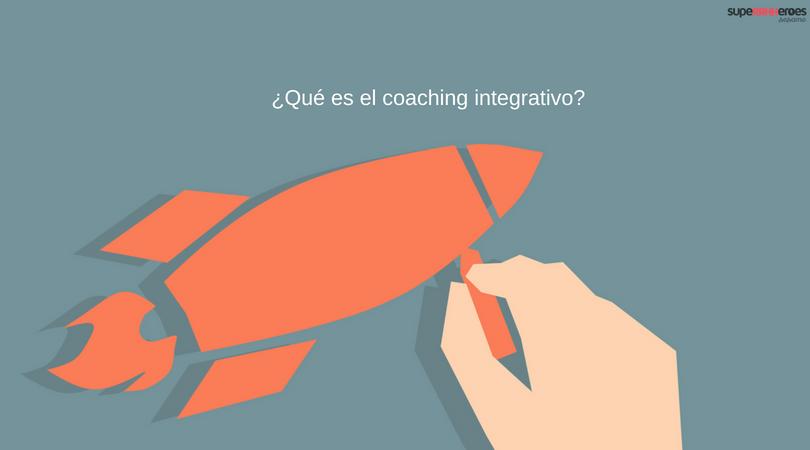 El coaching integrativo: definición y ventajas