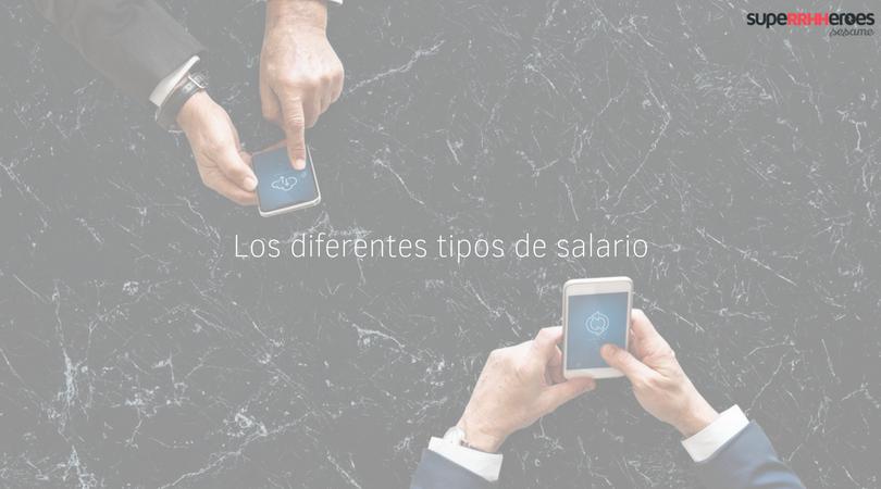Descubre los tipos de salario de España
