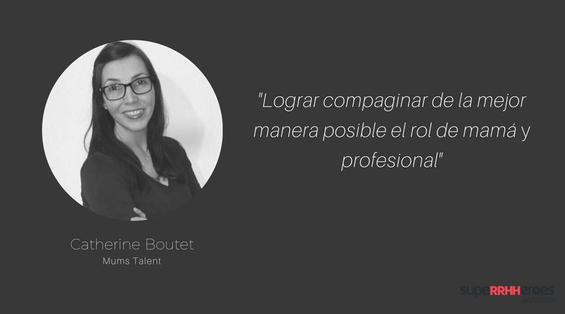 """Catherine Boutet: """"Aprendizaje es definitivamente la palabra clave"""""""