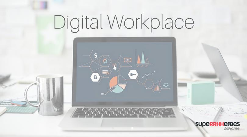 Digital workplace: los nuevos espacios de trabajo