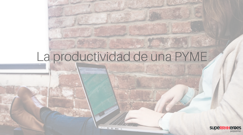 Factores que afectan a la productividad de una PYME