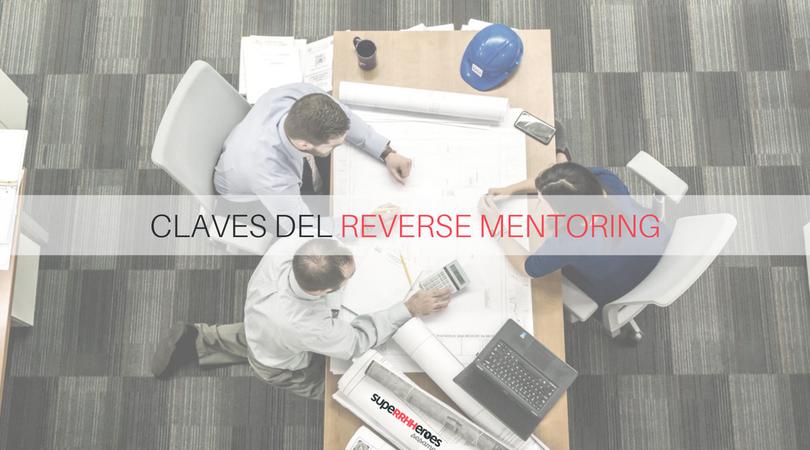 4 Elementos clave del Reverse Mentoring