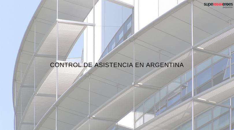 Control de asistencia generalizado en Argentina