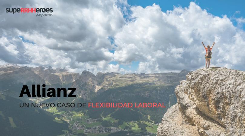 Allianz, un nuevo caso de flexibilidad laboral