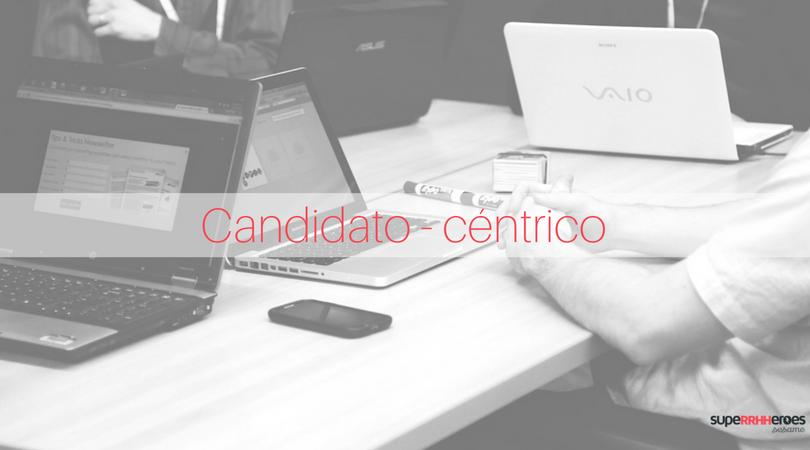 El candidato-céntrico: tendencia en RRHH