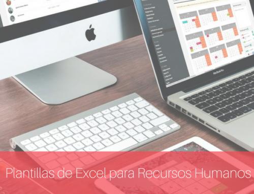 4 Plantillas Excel necesarias para Recursos Humanos