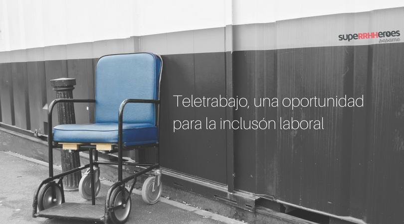 El teletrabajo facilita la inclusión laboral