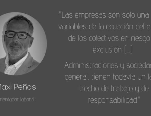 Maxi Peñas:  «Se ha de tener en cuenta a cada persona como ser individual, huyendo de formatos encapsulados»