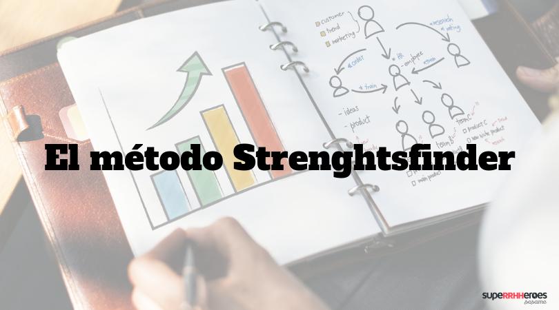 El método Strenghtsfinder