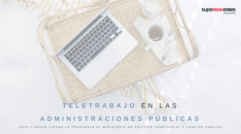 CSIF y ARHOE: teletrabajo en administración pública