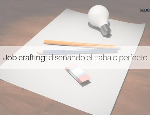 Job Crafting: construye el trabajo perfecto